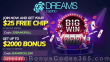 Dreams Casino 25 FREE Chips plus $2000 Bonus Welcome Pack RTG