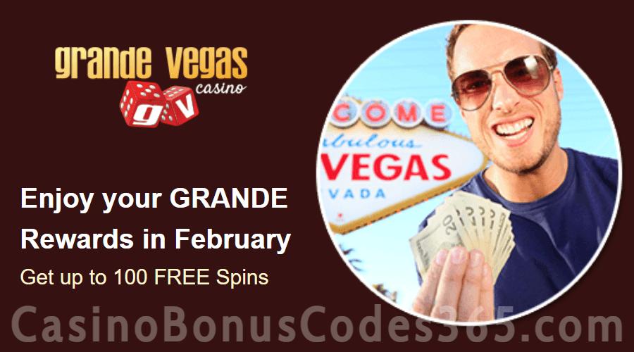 Grande Vegas Casino February 100% Match plus 100 FREE Spins Monthly Promo RTG
