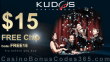 Kudos Casino $15 FREE Chip Try Before you Buy No Deposit Deal RTG