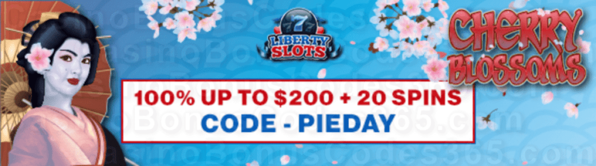 Liberty Slots 100% Match up to $200 Bonus plus 20 FREE WGS Cherry Blossoms Spins Special Mew Players Deal