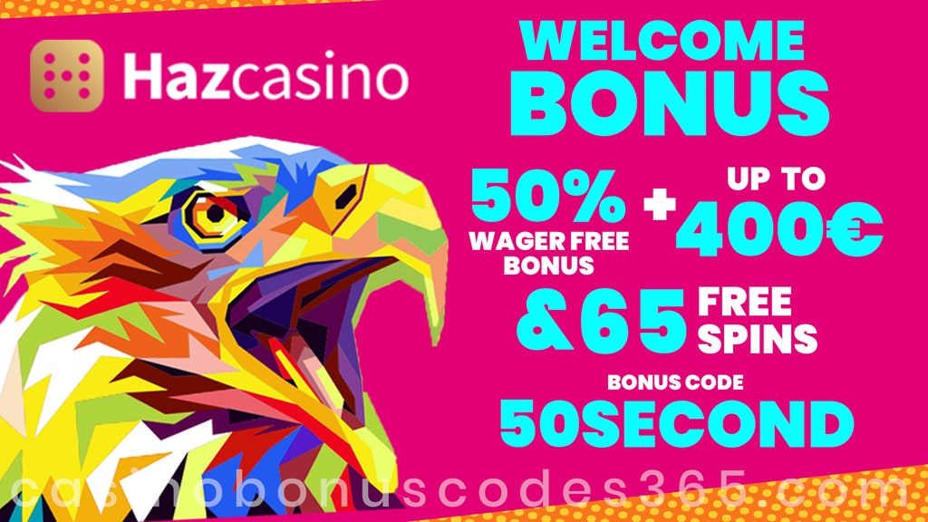 Haz Casino 50% Match plus 65 FREE Spins on top New Players Offer
