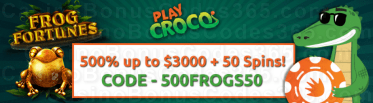 PlayCroco 500% Match up to $3000 plus 50 FREE RTG Frog Fortunes Spins Special Sign Up Pack