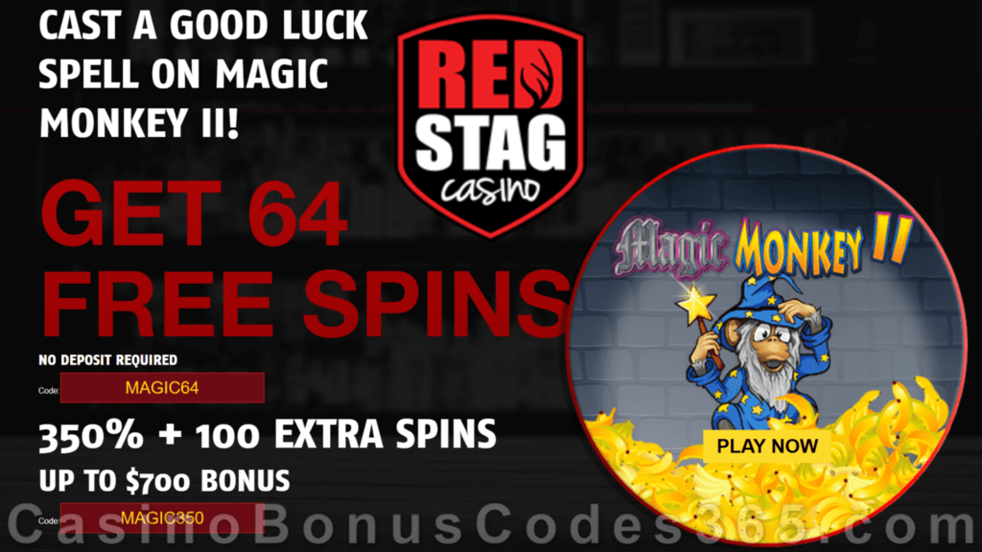 Red Stag Casino 64 FREE Spins on WGS Magic Monkey II and 350% Match up to $700 Bonus plus 100 FREE Spins Special Sign Up Offer