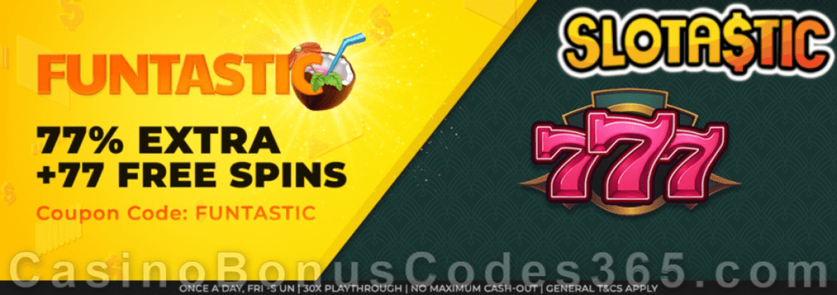 Slotastic Online Casino RTG 777 February Fun Weekend Deal