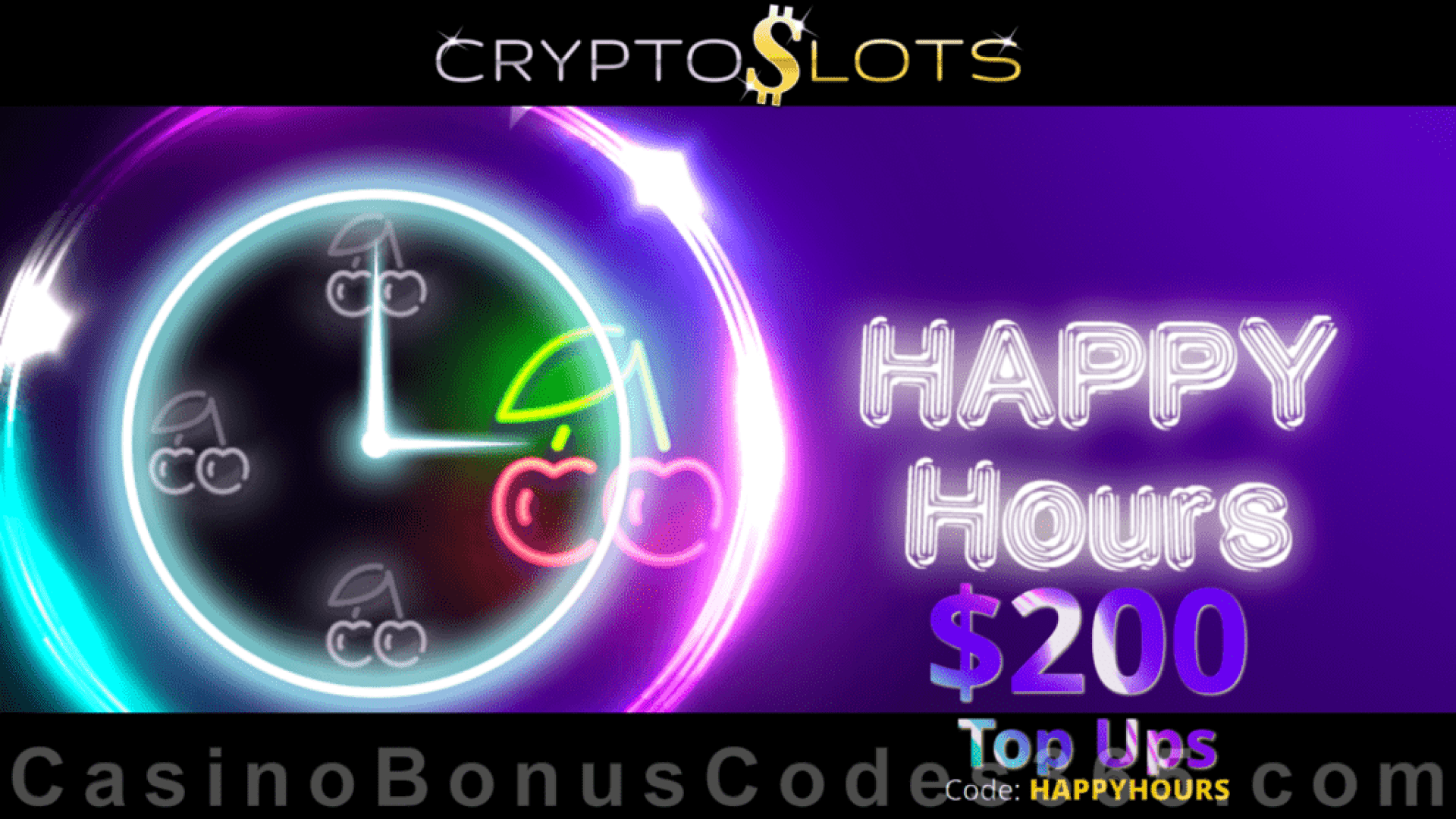 CryptoSlots $200 Happy Hours Top Ups Special Bonus