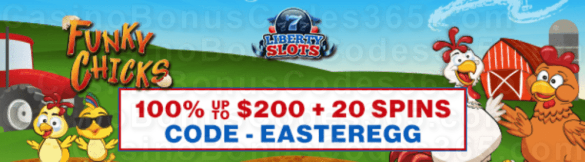 Liberty Slots 100% Match Bonus up to $200 plus 20 FREE WGS Funky Chicks Spins Special Joining Deal