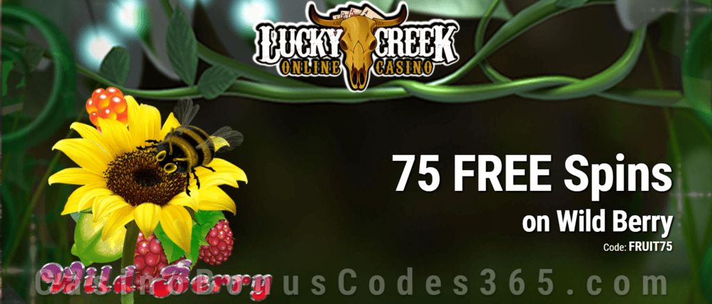 Lucky Creek 75 FREE Saucify Wild Berry Spins Exclusive Promo