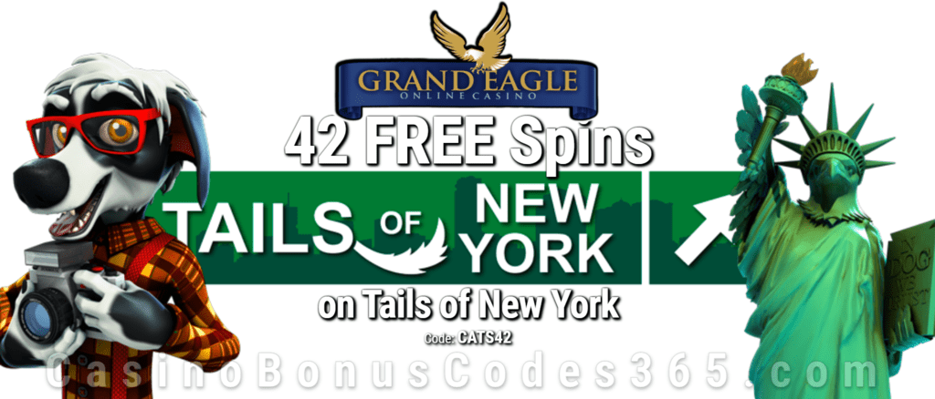 Grand Eagle Casino Exclusive 42 FREE Saucify Tails of New York Spins