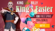 King Billy Casino 100 FREE Spins plus 25% Match Bonus Easter Promotion Red Tiger Lucky Easter BGAMING Hello Easter