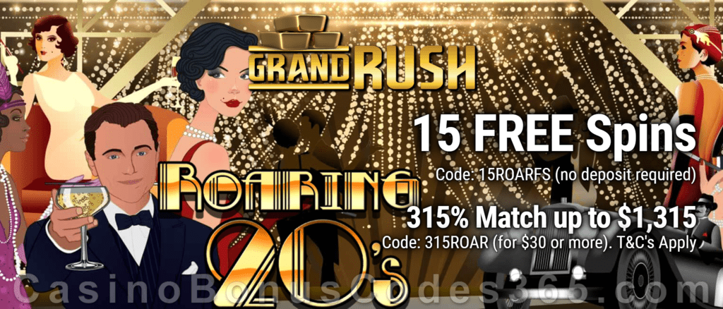 Grand Rush Exclusive New Genii Game 15 FREE Roaring 20s Spins and 315% Match Special Welcome bonus Package