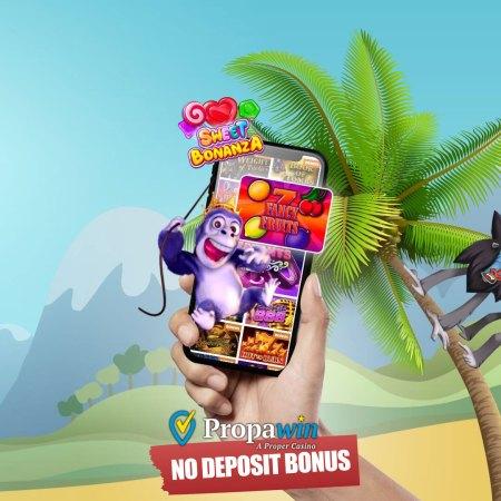DON'T MISS! Enjoy fresh No Deposit Bonuses at PropaWin Casino