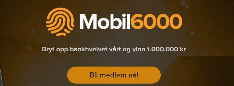 mobil 6000 casino bankhvelv