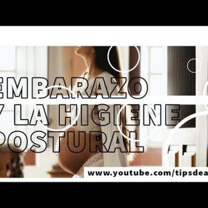 Higiene postural durante el embarazo - youtube
