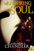 Wandering Soul by Cassandra Chandler