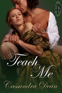 Teach Me Cassandra Dean Decadent Publishing La Belle Series