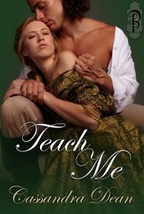 Teach Me Cassandra Dean Decadent Publishing La Belle Series