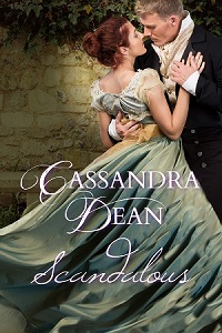 Scandalous by Cassandra Dean