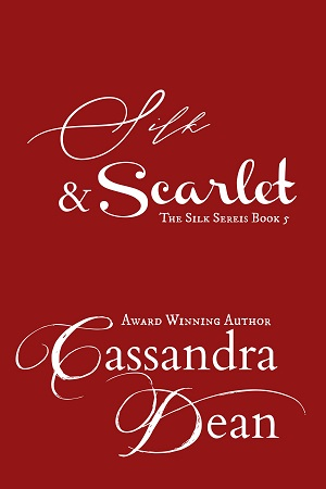 Silk & Scarlet (The Silk Series Book 5) by Cassandra Dean