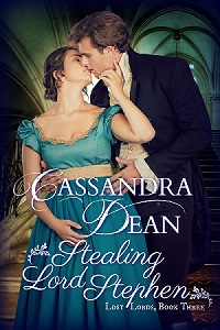 Stealing Lord Stephen (Lost Lords Book 3) by Cassandra Dean