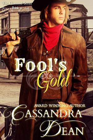 Fool's Gold (The Diamond Series Book 2) by Cassandra Dean