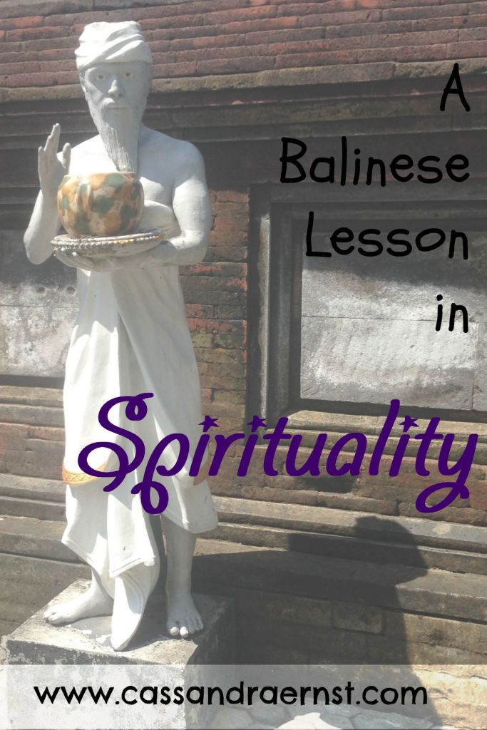 A Balinese Lesson in Spirituality
