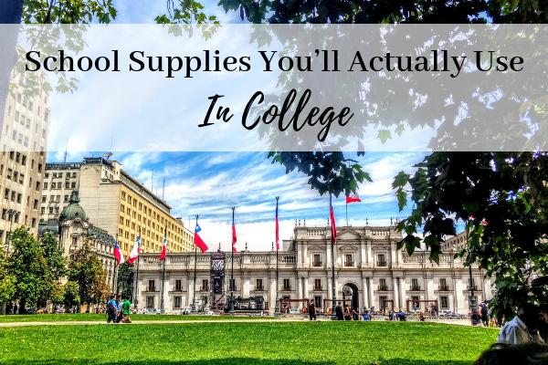 School Supplies You'll Actually Use for College Classes