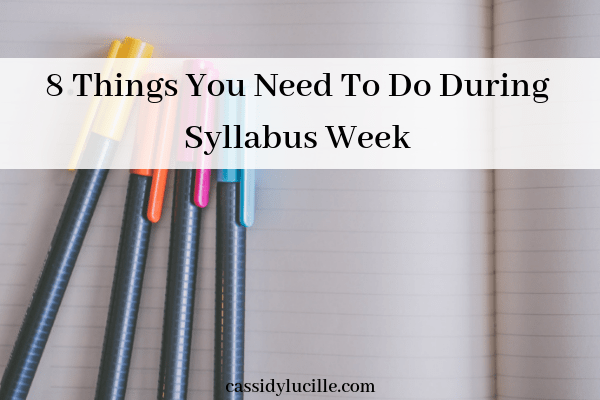 8 Helpful Things You Need to Do During Syllabus Week