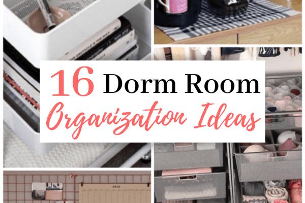 16 Ideas For College Dorm Room Organization