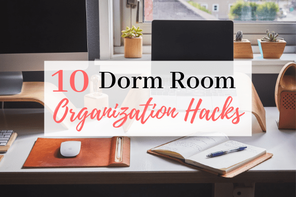 10 Dorm Room Organization Ideas You'll Use In Your College Dorm