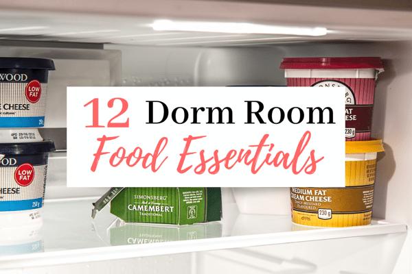 12 College Dorm Room Food Essentials | The Best Dorm Room Foods