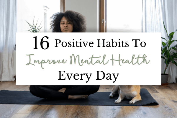 Daily Habits for Better Mental Health   Best Mental Health Tips