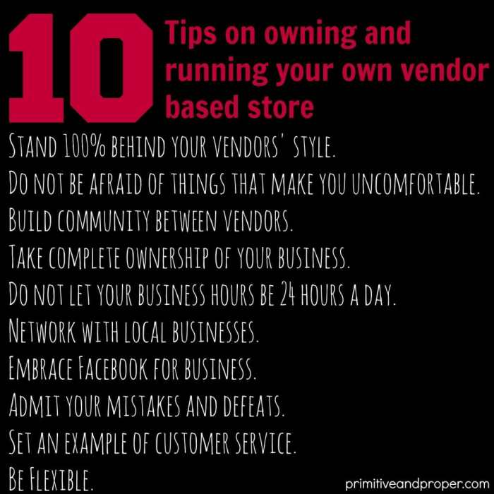 10 Tips on owning and running your own vendor based store