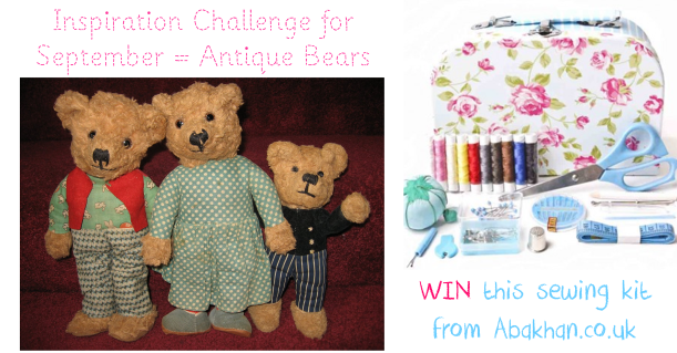 Inspiration challenge for september 2013 antique bears win sewing kit from abakhan