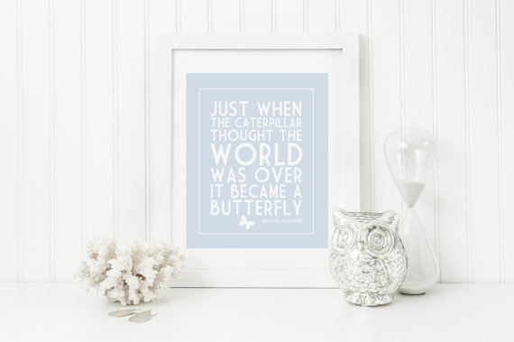 caterpillar into butterfly inspirational motivational happiness quote