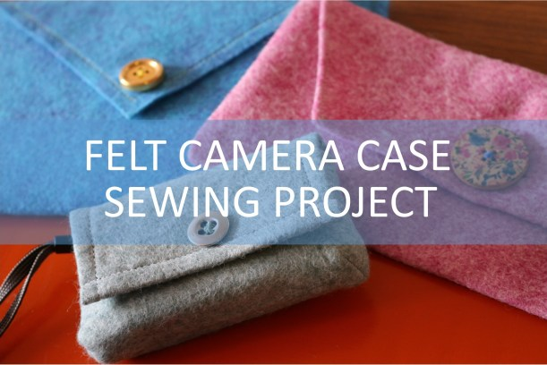felt-camera-case-sewing-project-easy-diy-tutorial