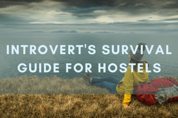 Introverts Survival Guide to Hostels