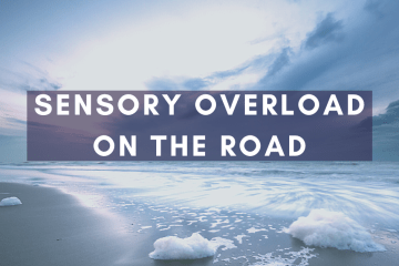 How to cope with sensory overload on the road - my top tips as a neurodivergent traveller