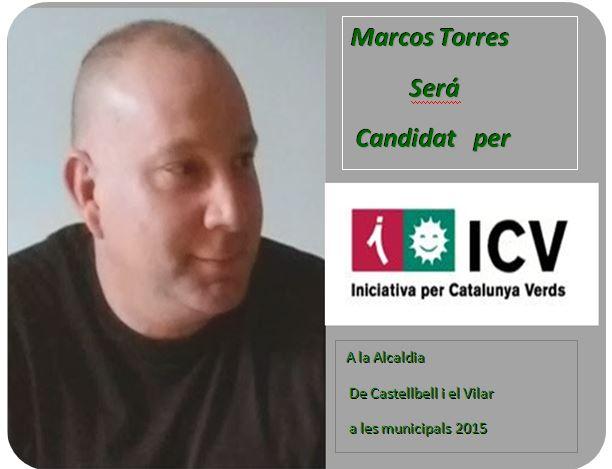 Marcos Torres será candidat per Iniciativa per Catalunya -verds a l´alcaldia de Castellbell i el Vilar a les municipals de 2015