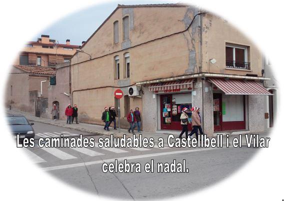Les caminades saludables a Castellbell i el Vilar celebra el nadal.