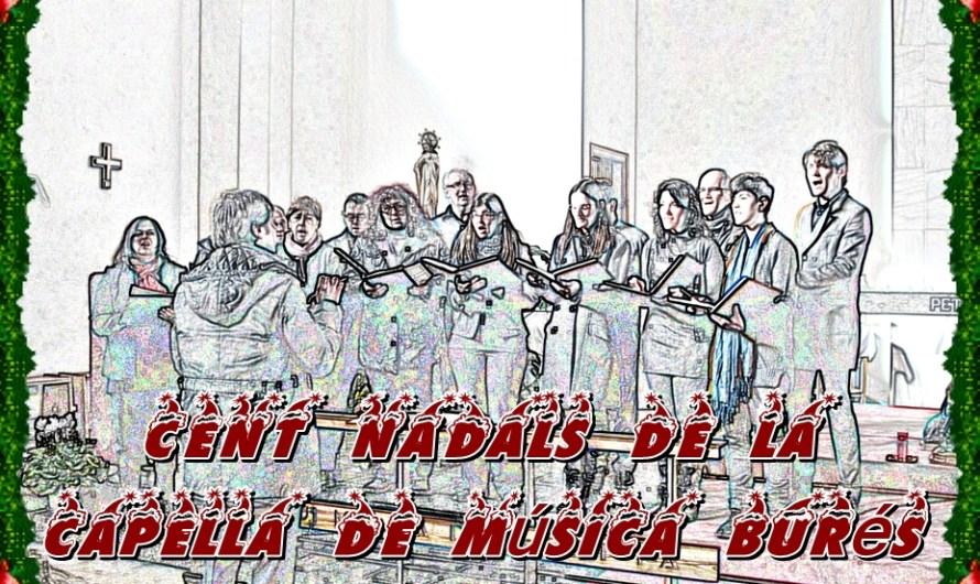 Cent nadals de la Capella de Música Burés.