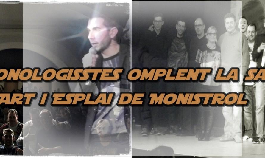 11 monologisstes omplen la sala Art i Esplai de Monistrol de Montserrat