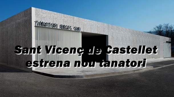 Sant Vicenç de Castellet  estrena nou tanatori