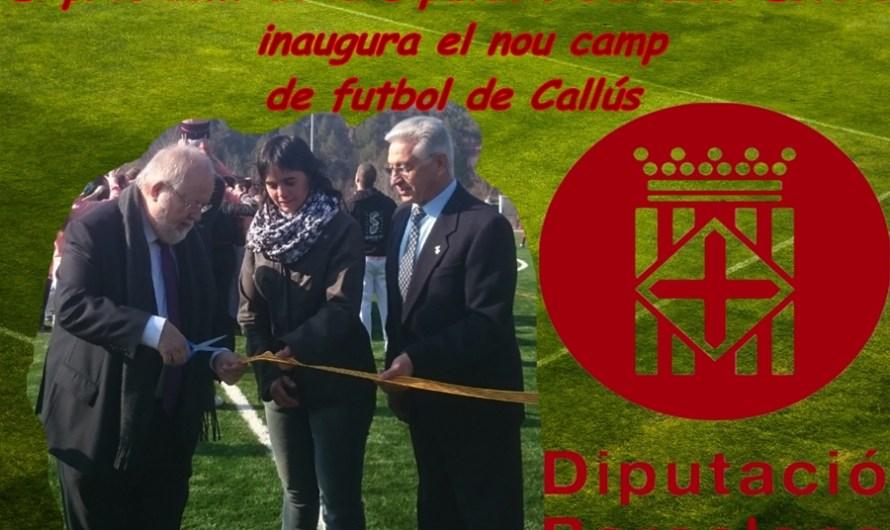 El president de la Diputació Salvador Esteve  inaugura el nou camp  de futbol de Callús