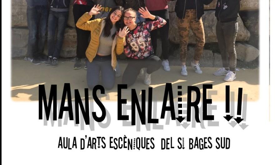 """L'Institut Bages sud de Castellbell i el Vilar escenifica """"MANS ENLAIRE"""""""