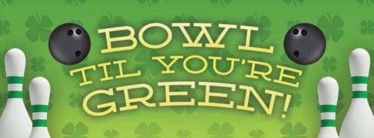 Bowl Till You're Green Prior's Tap and Tavern