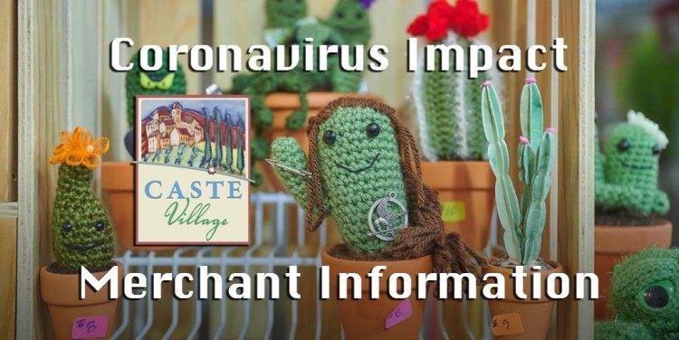 3/24/20 Caste Village Coronavirus Impact Merchant Information