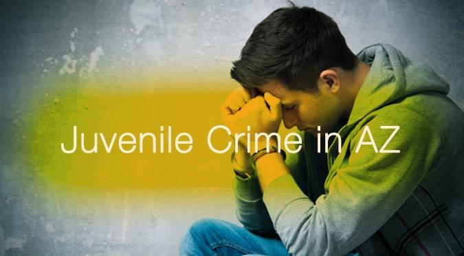 Juvenile Crime Blog Post AZ Cindy Castillo