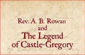 """The Legend of Castlegregory"""