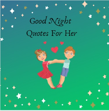 Best Good Night Quotes For Her