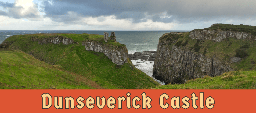 Featured image for Dunseverick Castle